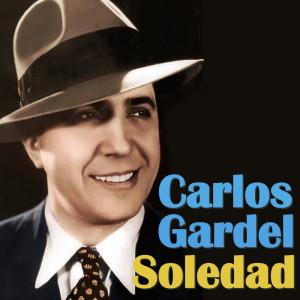 Carlos Gardel的專輯Soledad