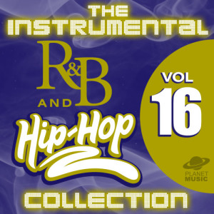The Hit Co.的專輯The Instrumental R&B and Hip-Hop Collection, Vol. 16