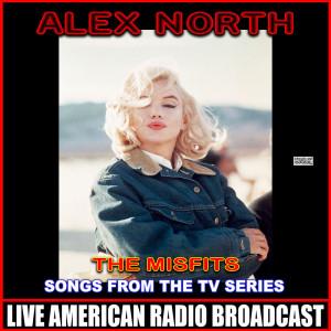 Album The Misfits The Original Soundtrack from Alex North