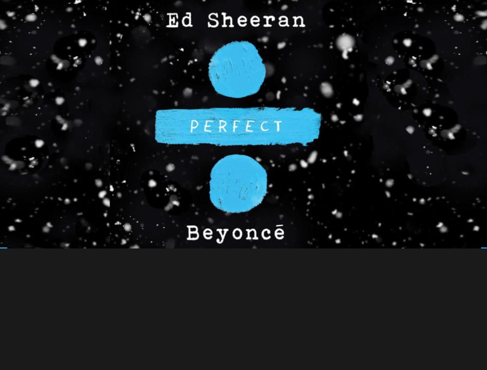 """Ed Sheeran และ Beyoncé กับเพลงแสนพิเศษต้อนรับคริสต์มาสใน """"Perfect Duet"""""""