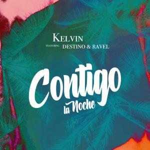 Album Contigo la Noche (French Edit) from Kelvin