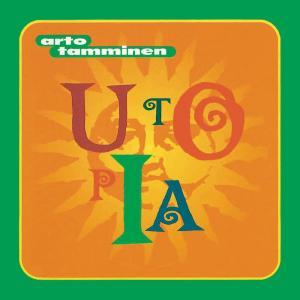 Album Utopia from Arto Tamminen