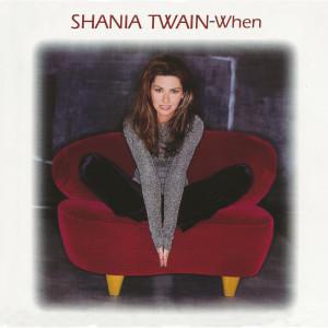 Album When from Shania Twain
