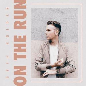 Album On the Run from Greg Holden