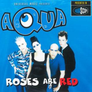 Aqua的專輯Roses Are Red