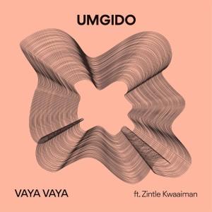 Listen to Vaya Vaya song with lyrics from Umgido