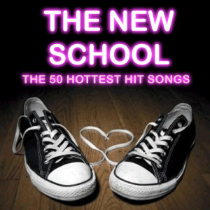 Ultimate Tribute Stars的專輯The New School: The 50 Hottest Hit Songs