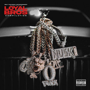 Album Only The Family - Lil Durk Presents: Loyal Bros from Only The Family