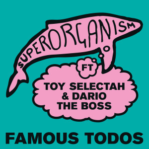 Superorganism的專輯Famous Todos