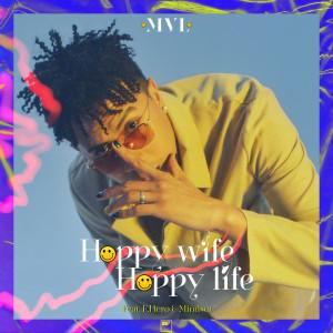 Album Happy Wife Happy Life from MVL