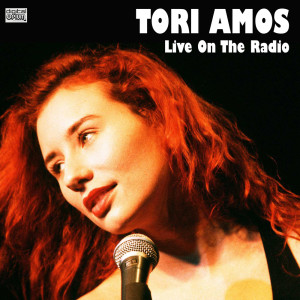 Tori Amos的專輯Live On The Radio