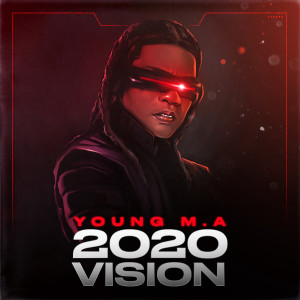 Listen to 2020 Vision song with lyrics from Young M.A
