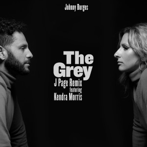 Album The Grey (J Page Remix) (Explicit) from Johnny Burgos