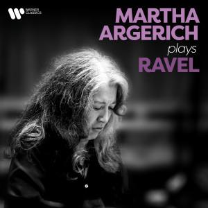 Album Martha Argerich Plays Ravel from Martha Argerich