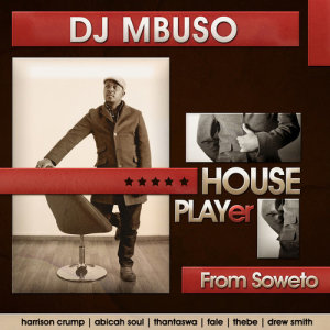 Album House Player from DJ Mbuso
