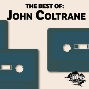 The Best Of: John Coltrane