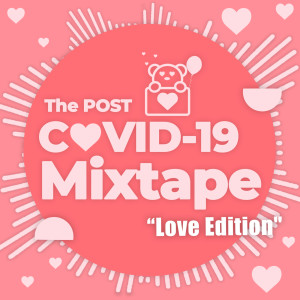 Album The Post COVID-19 Mixtape - Love Edition from Various Artists