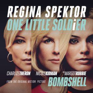 """Album One Little Soldier (From """"Bombshell"""" the Original Motion Picture Soundtrack) from Regina Spektor"""