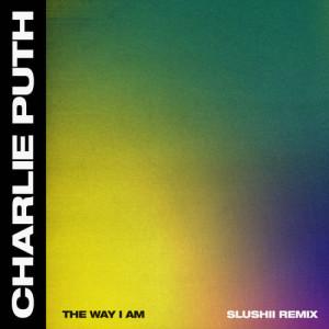 Charlie Puth的專輯The Way I Am (Slushii Remix)