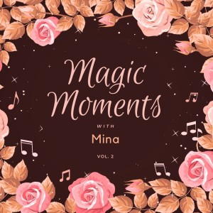 Magic Moments with Mina, Vol. 2