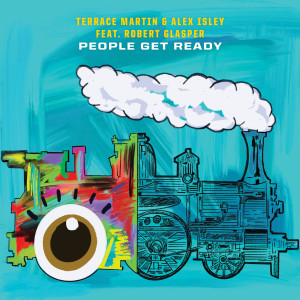 Album People Get Ready from Robert Glasper