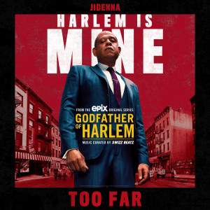 Album Too Far from Godfather of Harlem