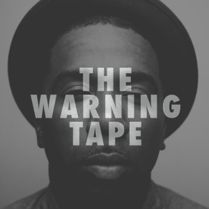 The Warning Tape