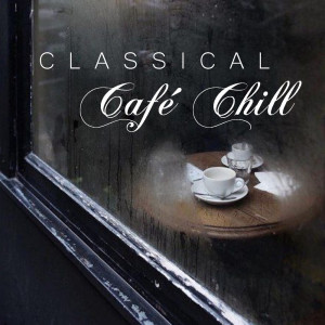 Joseph Alenin的專輯Classical Café Chill