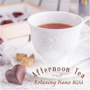 Relaxing Guitar Crew的專輯Afternoon Tea - Relaxing Piano BGM