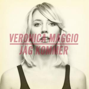 Jag kommer 2011 Veronica Maggio