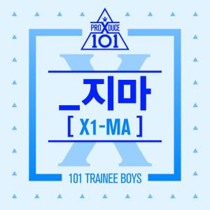 PRODUCE X 101 - X1-MA dari album X1-MA