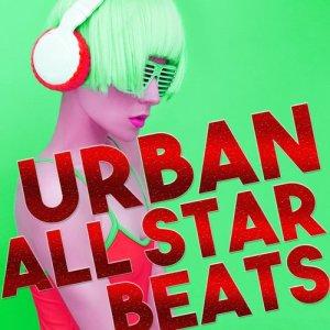 Urban All Stars的專輯Urban All Star Beats