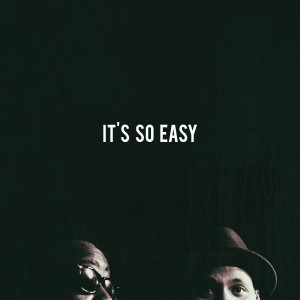 Album It's So Easy - Single from Phonte