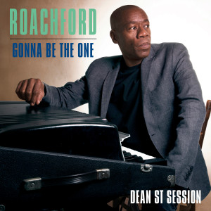 Album Gonna Be the One (Dean St. Session) from Roachford