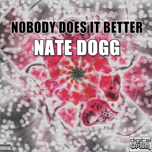 Album Nobody Does It Better from Nate Dogg