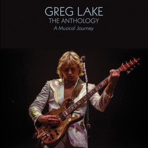 Album The Anthology: A Musical Journey from Greg Lake