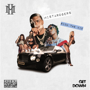 Album Get Down (feat. Rich the Kid) from Mistarogers