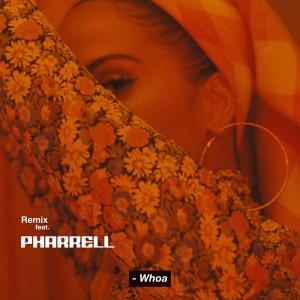 Pharrell Williams的專輯Whoa (Remix)