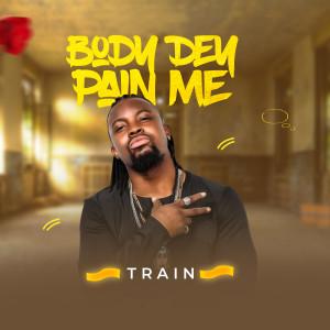 Train的專輯Body Dem Pain Me