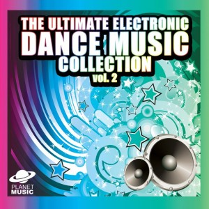 The Hit Co.的專輯The Ultimate Electronic Dance Music Collection Vol. 2