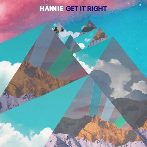 Album Get It Right from Hannie