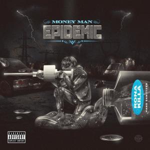 Album Epidemic from Money Man