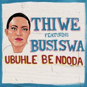 Album Ubuhle Bendoda from Thiwe