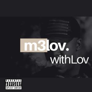 Album Withlov (Explicit) from Melov