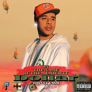 Album In The Name Of Almighty Dollar (Explicit) from Johnny Ca$h