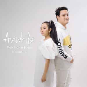 Doa Untuk Kamu (Acoustic) dari AVIWKILA