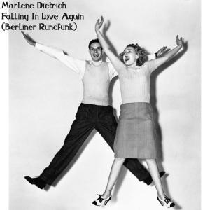 Album Falling in Love Again (Berliner Rundfunk) from Marlene Dietrich