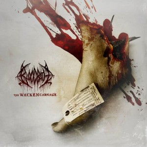 Album The Wacken Carnage (Live) from Bloodbath