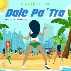 Album Dale Pa' tra from David King