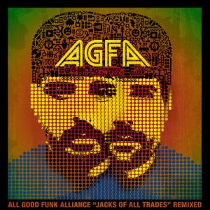 Album Jacks of All Trades Remixed from All Good Funk Alliance